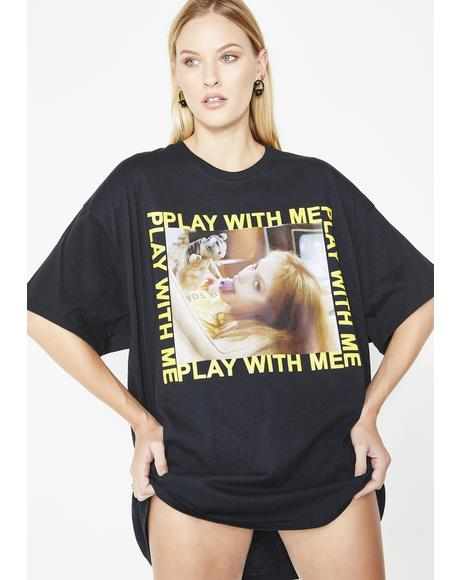 Play With Me Tee