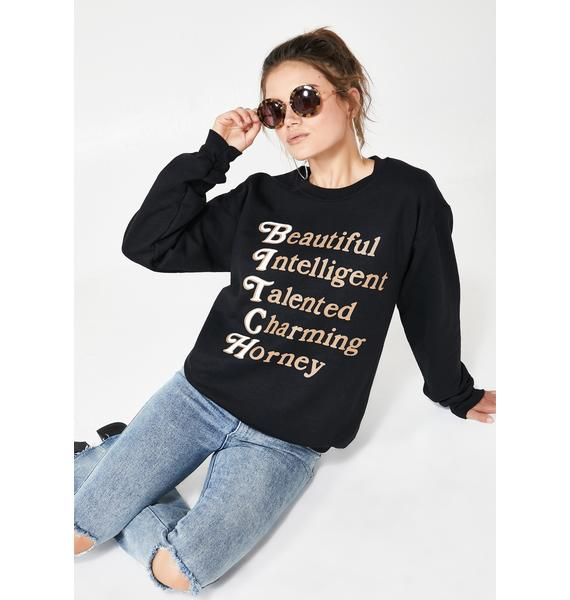 Rosehound Apparel Beautiful Talented Horney Sweatshirt