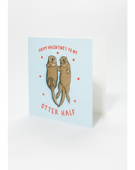 Happy Valentine's To My Otter Half Card