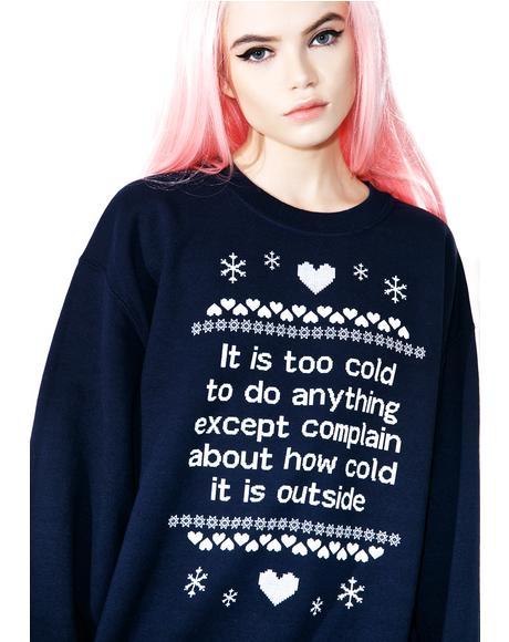 Complain Sweatshirt
