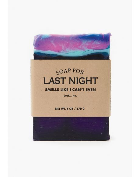 Soap For Last Night