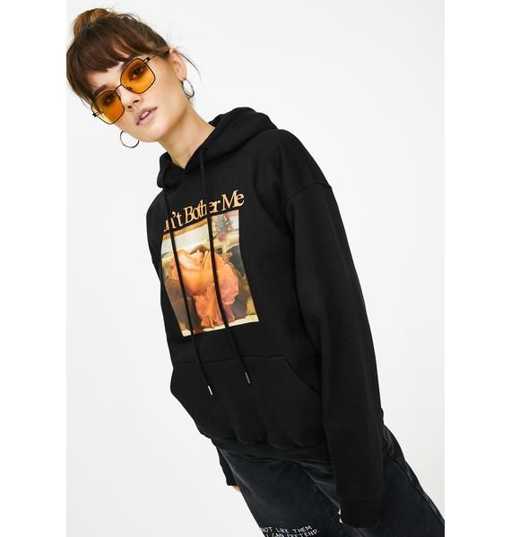 Minga Don't Bother Me Pullover Hoodie