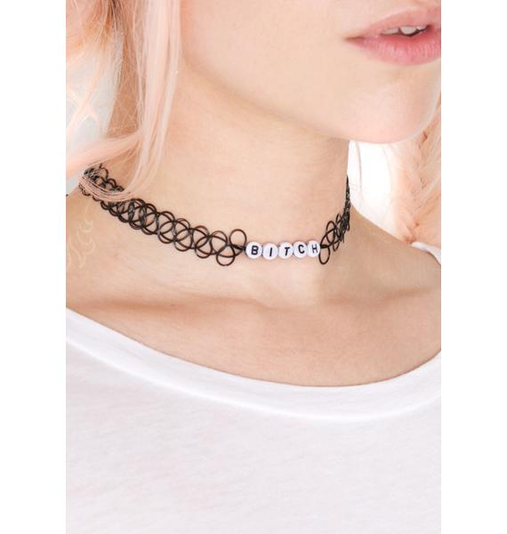 Bitchy Tattoo Choker