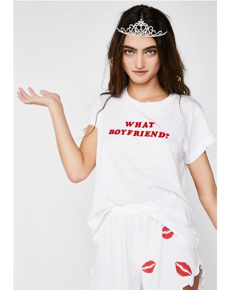 What Boyfriend? Tee