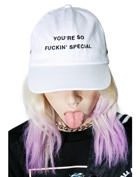 You're So Fuckin' Special Dad Hat