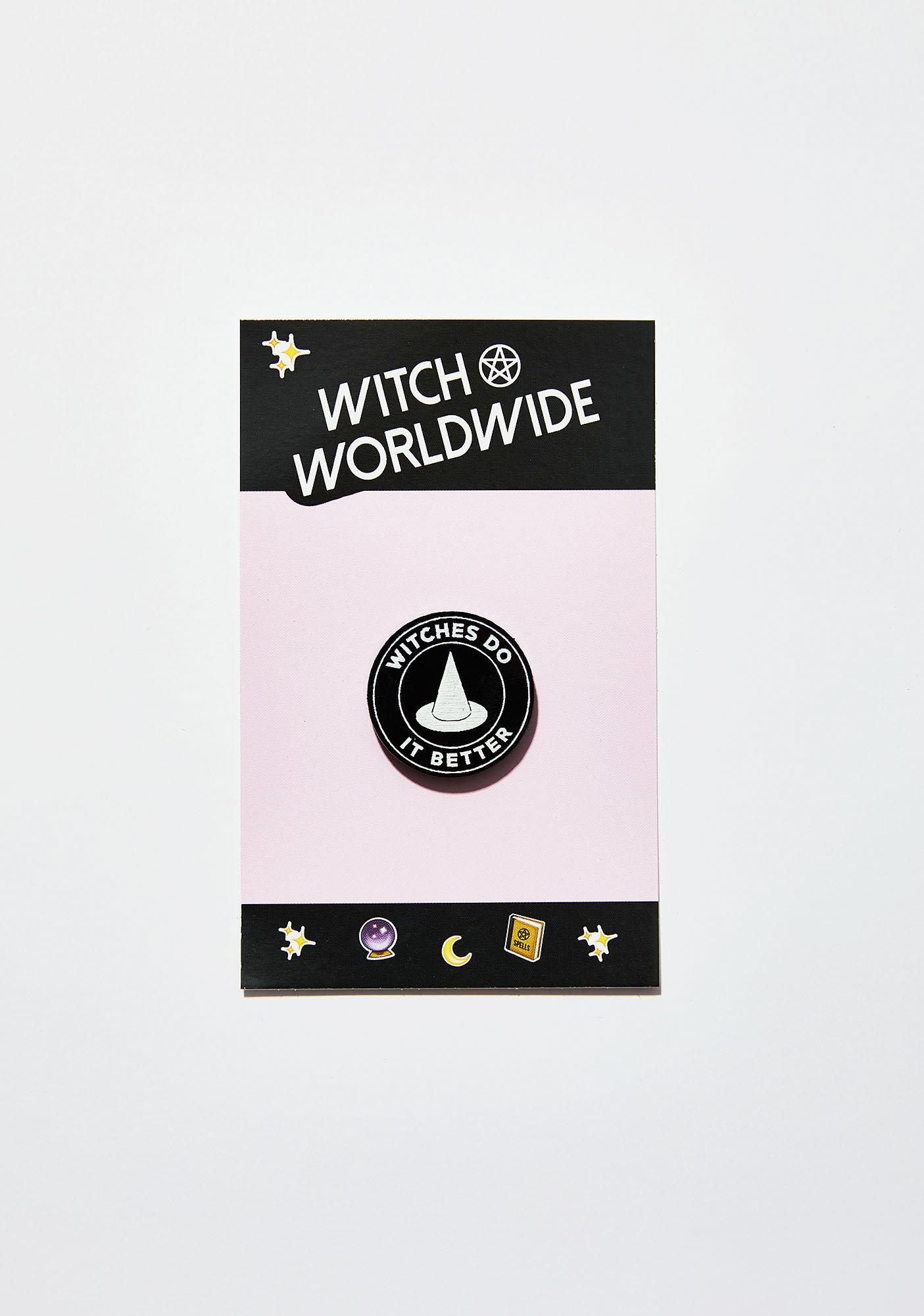Witch Worldwide Witches Do It Better Pin