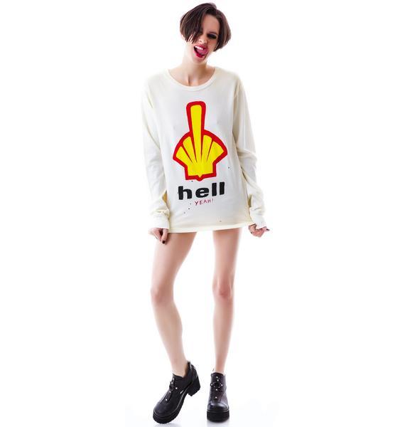 UNIF Hell Yeah Long Sleeve
