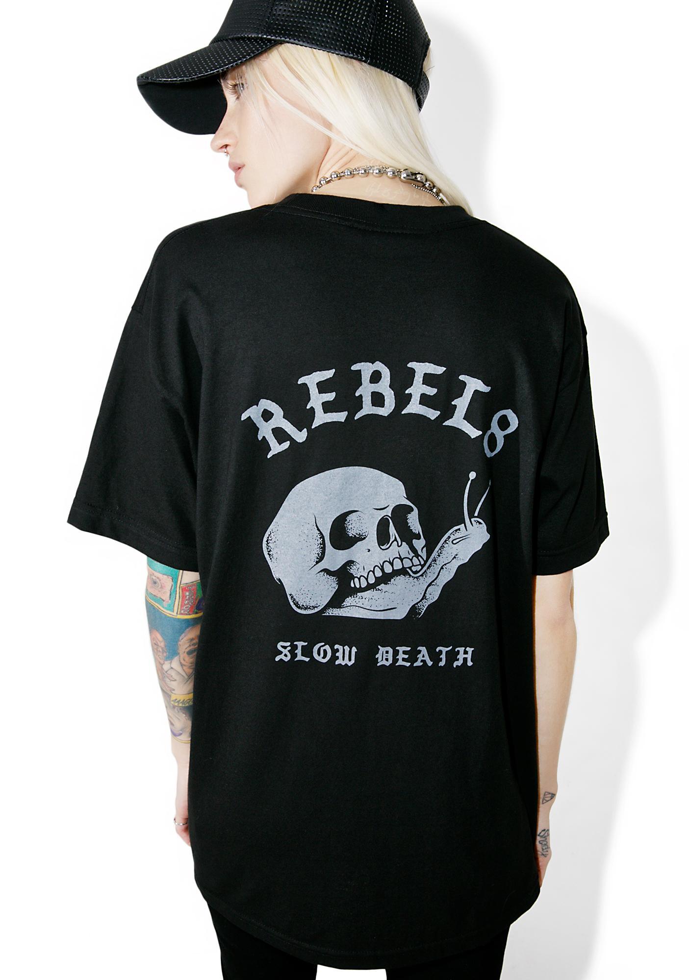 Rebel8 Slow Death Tee