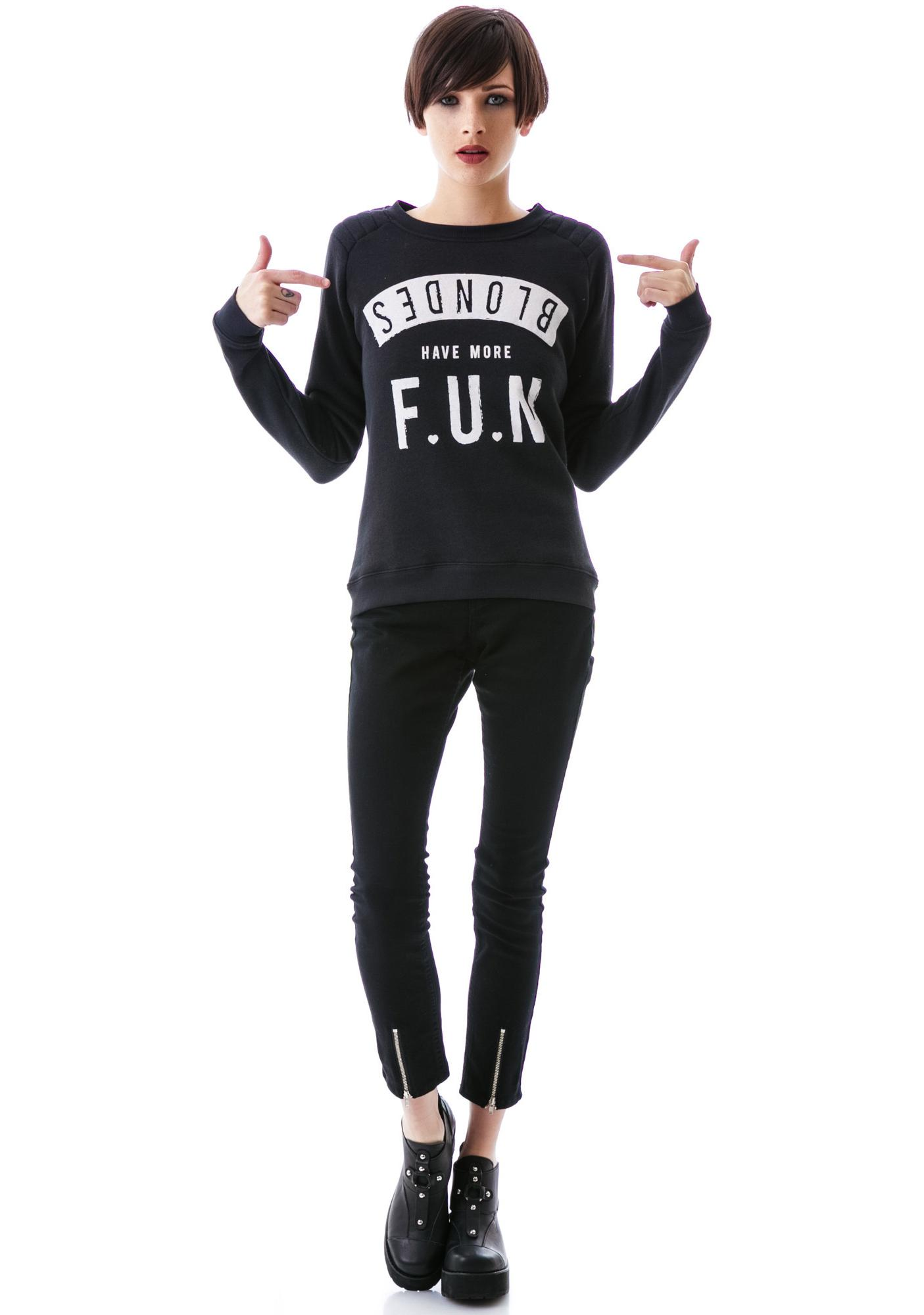 Zoe Karssen Blondes Have More Fun Pullover Sweatshirt