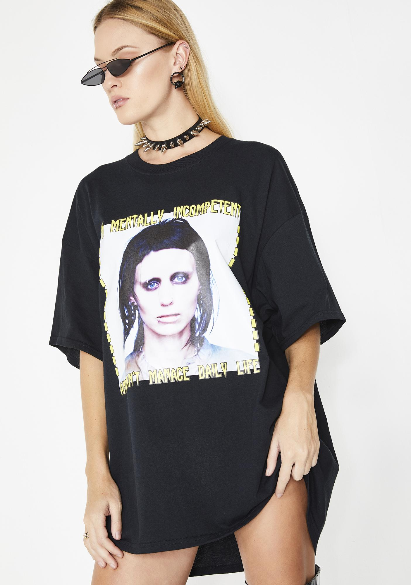 NYCXPARYS Mentally Incompetent Tee