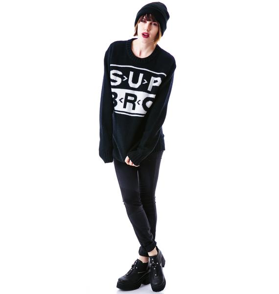 UNIF Sup Bro Sweater
