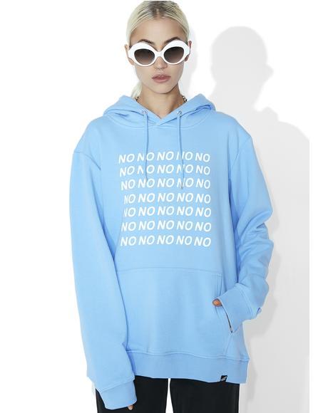 No No No Hoodie
