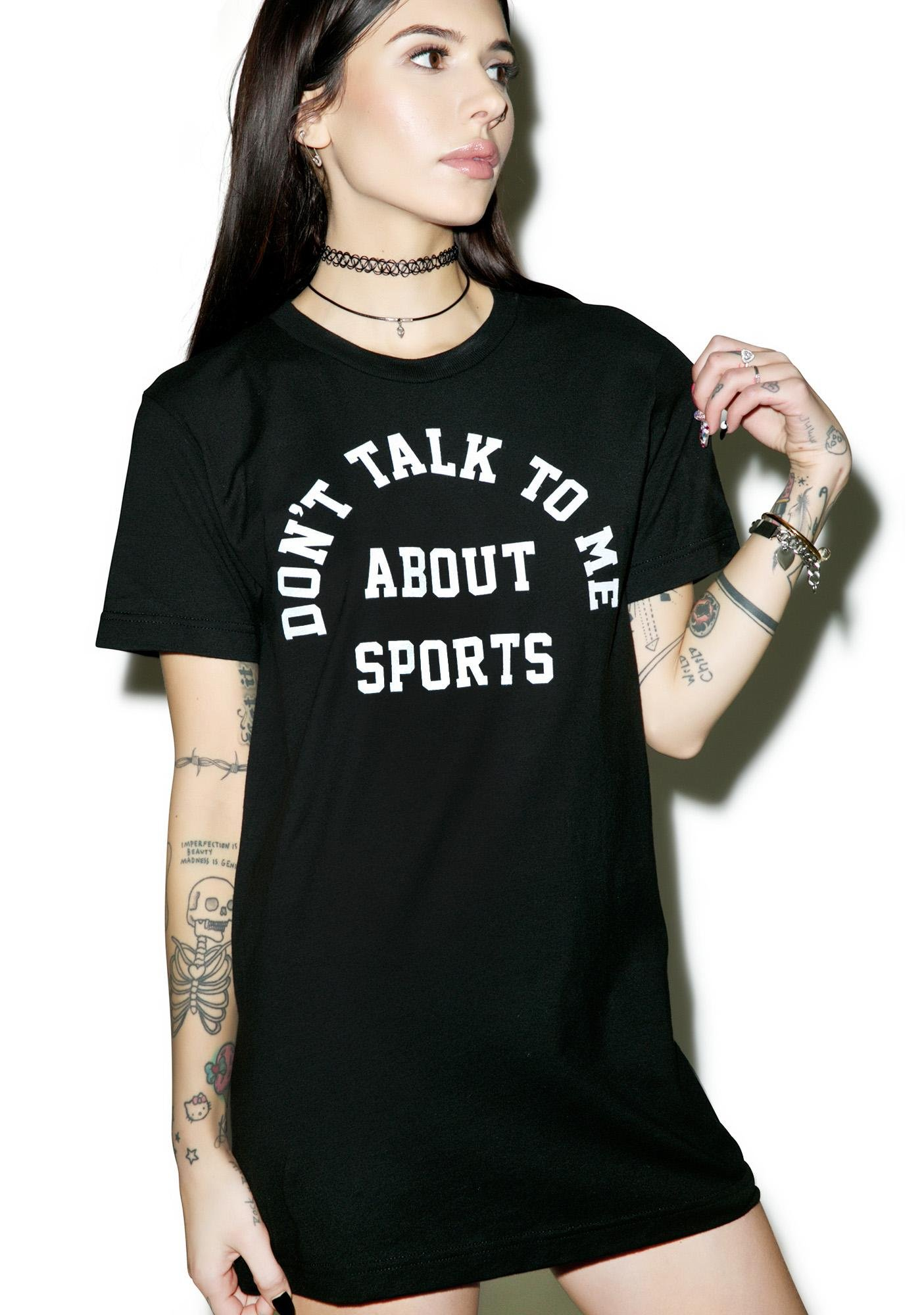 Burger And Friends Don't Talk To Me About Sports Tee
