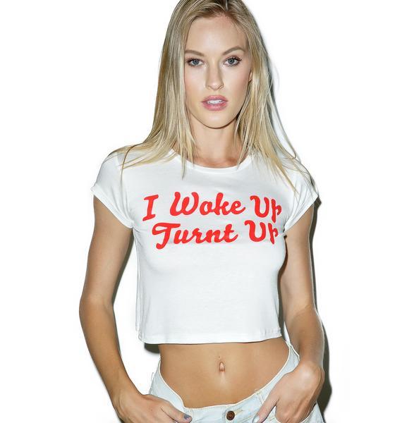 I Wake Up Turnt Up Tee