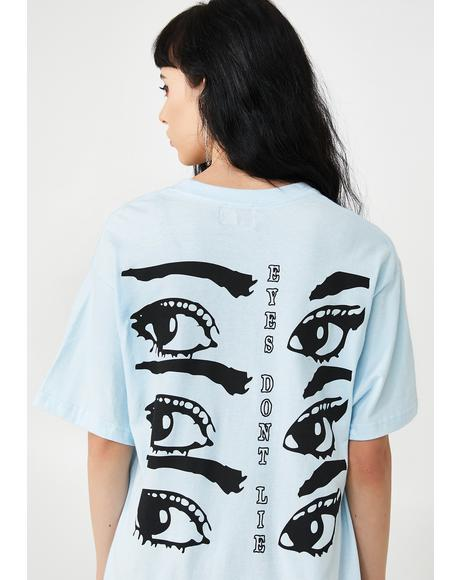 Eyes Don't Lie Graphic Tee