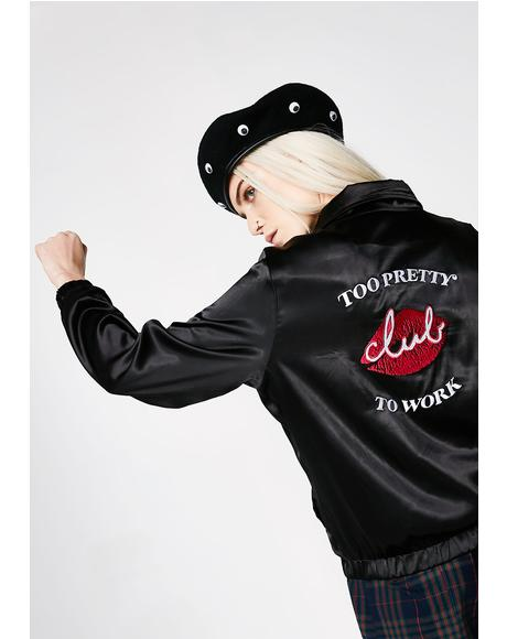 Too Pretty To Work Bomber Jacket