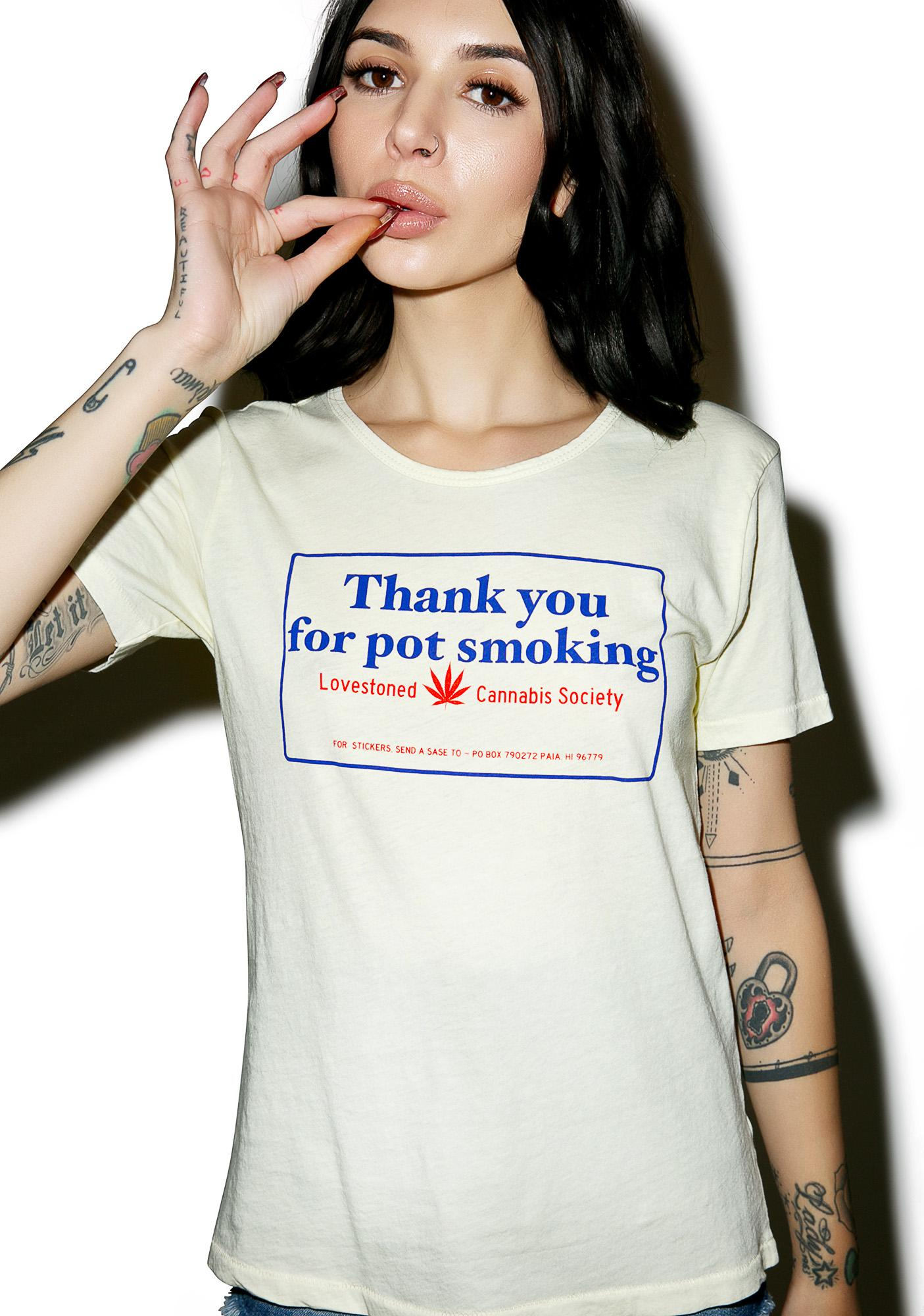 Sugarhigh + Lovestoned Thank You For Pot Smoking Tee