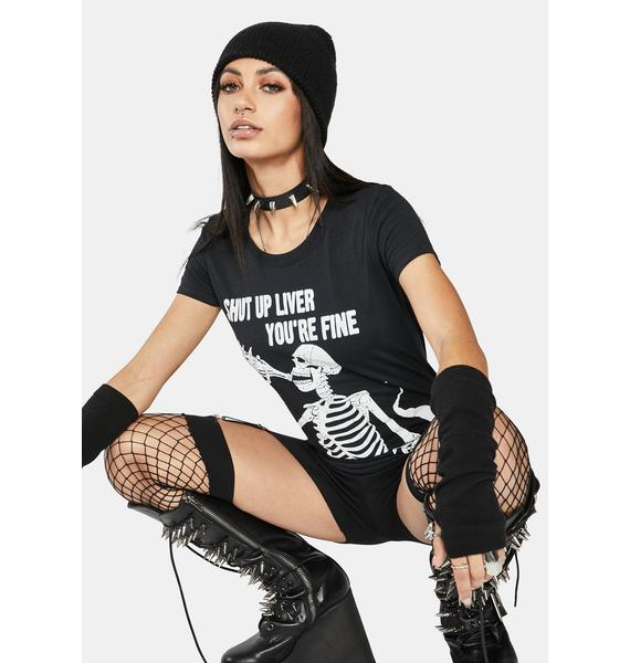 Too Fast Shut Up Liver Drinking Skeleton Graphic Tee