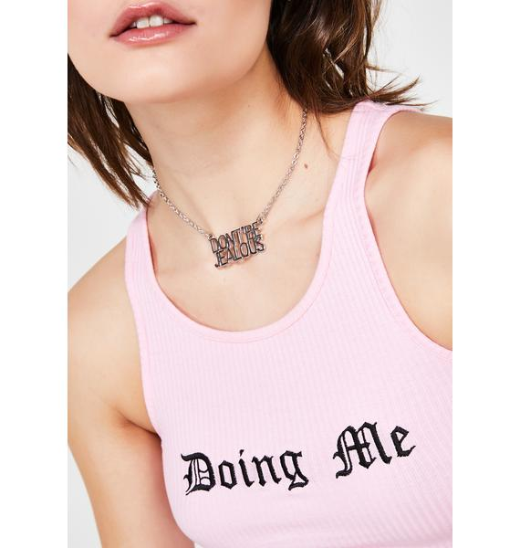 Don't Be Jelly Pendant Necklace