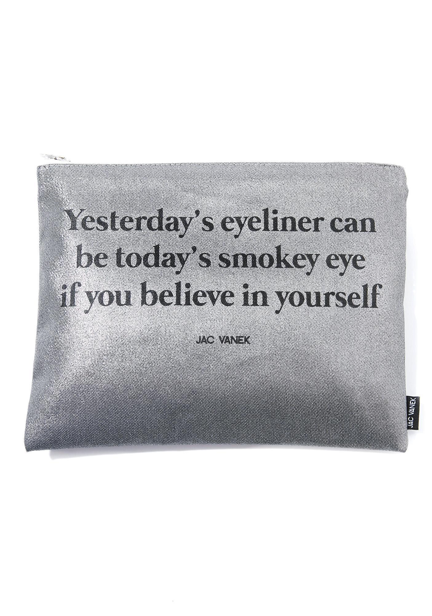 Jac Vanek Believe In Yourself Zip Pouch