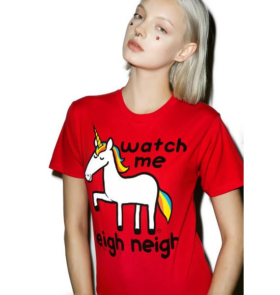 Watch Me Neigh Neigh Tee
