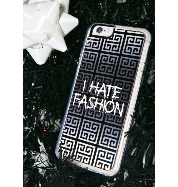 Zero Gravity I Hate Fashion iPhone 6 Case