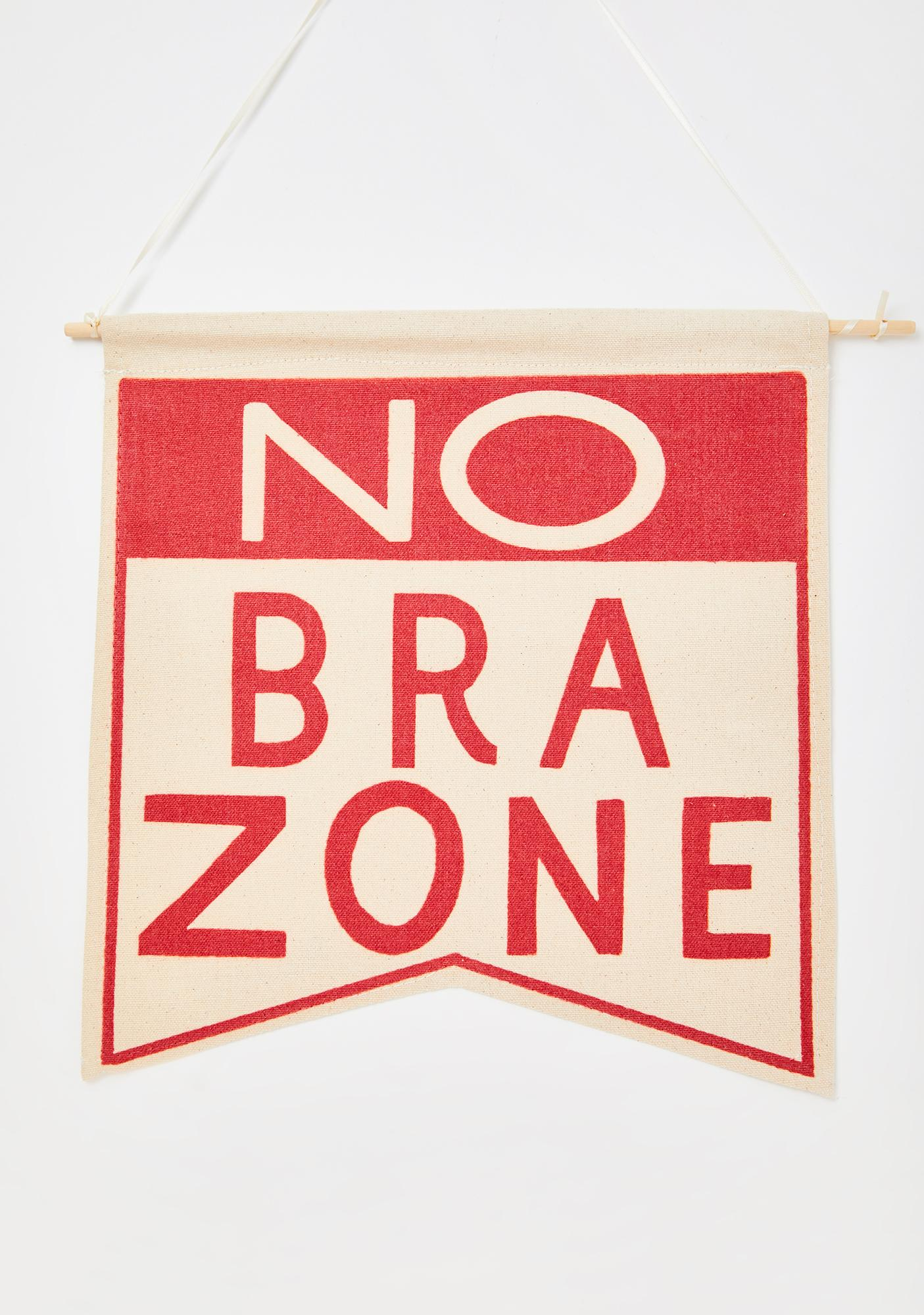 Femfetti No Bra Zone Wall Hanging