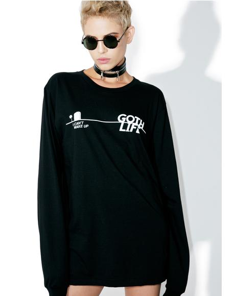 Goth Life Long Sleeve Tee