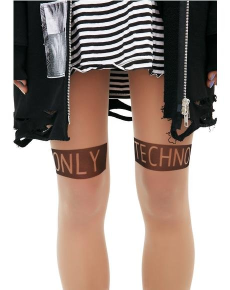 Only Techno Tights