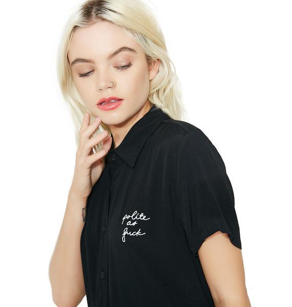 Polite AF Button Up Shirt