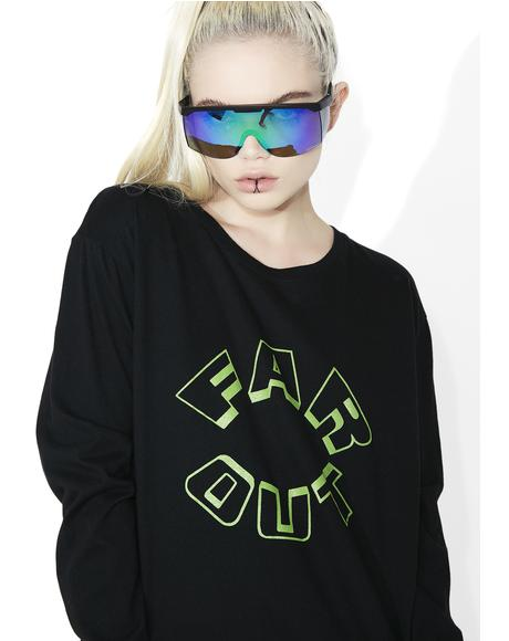 Far Out Long Sleeve Tee