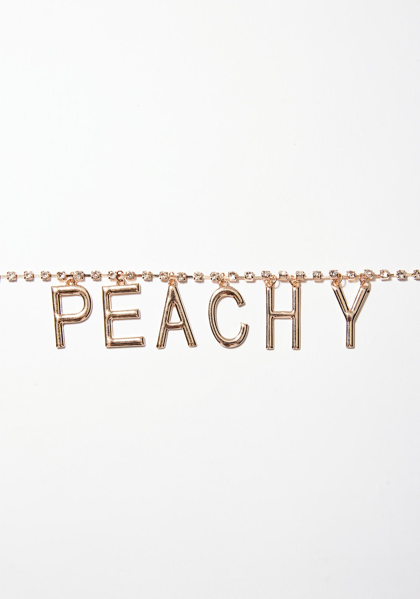You're A Peach Choker