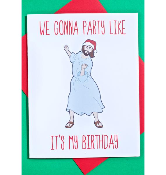 Party Like It's My Bday Card