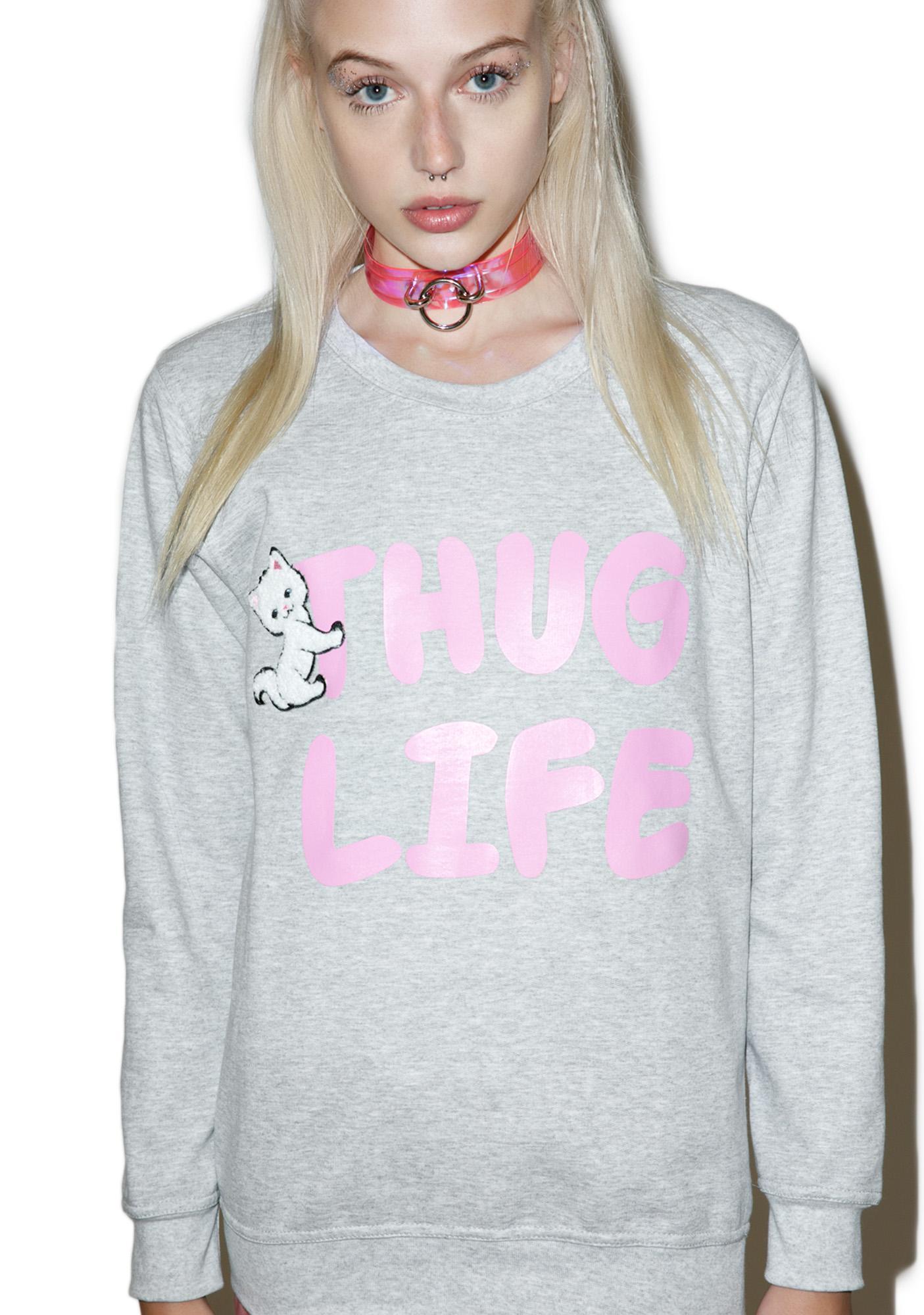 Local Heroes Thug Life Sweatshirt