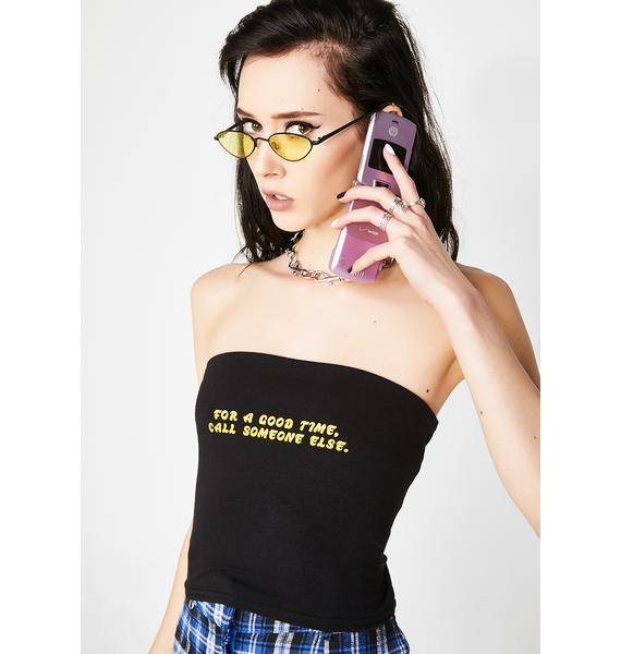 Always Again For A Good Time Call Someone Else Tube Top