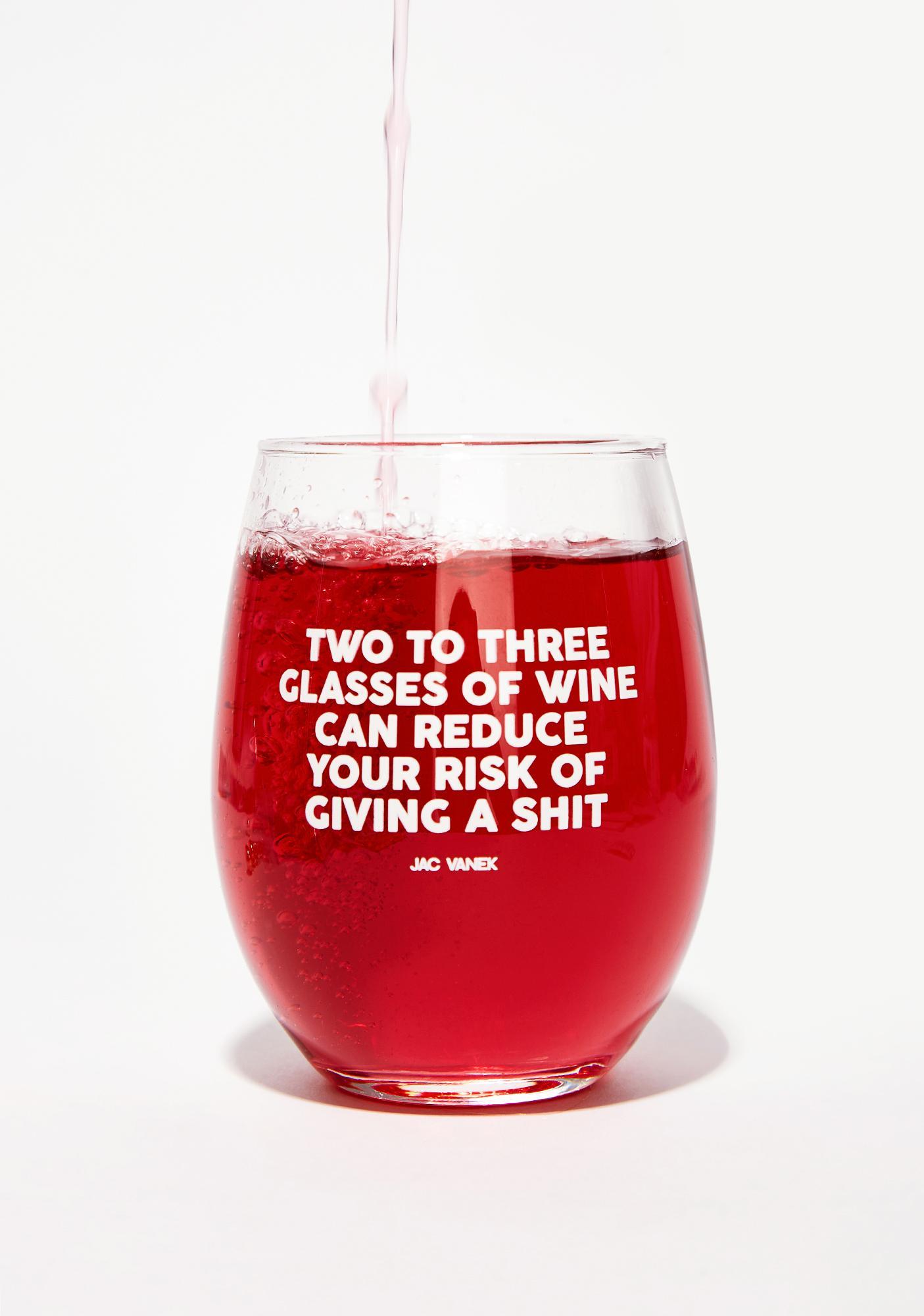 Jac Vanek Reduce Your Risk Wine Glass