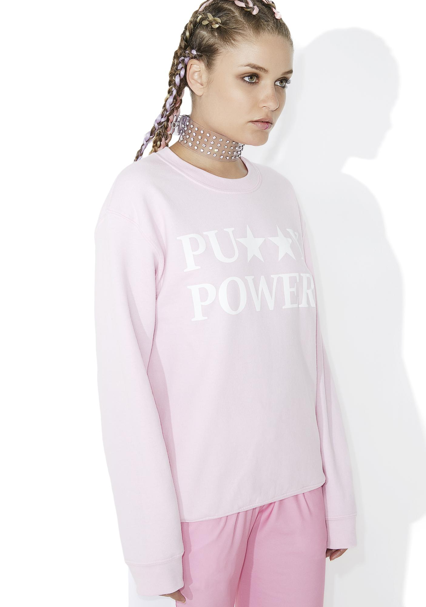 Cross Colours Pu**y Power Sweatshirt