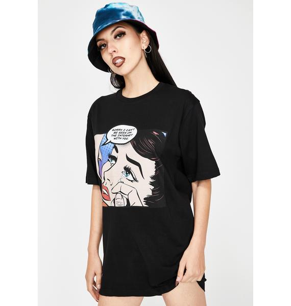 Becky Loves You Sorry Graphic Tee