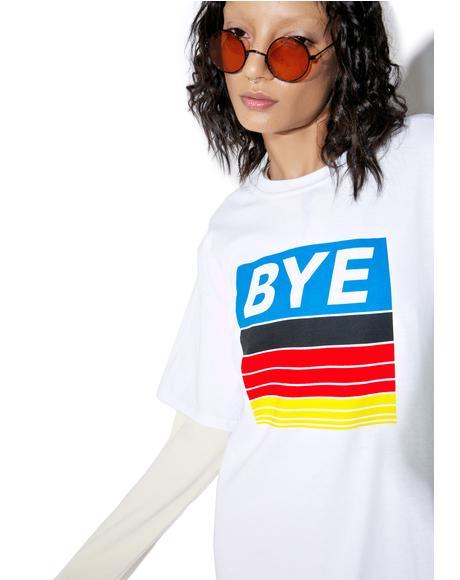 Bye T-Shirt