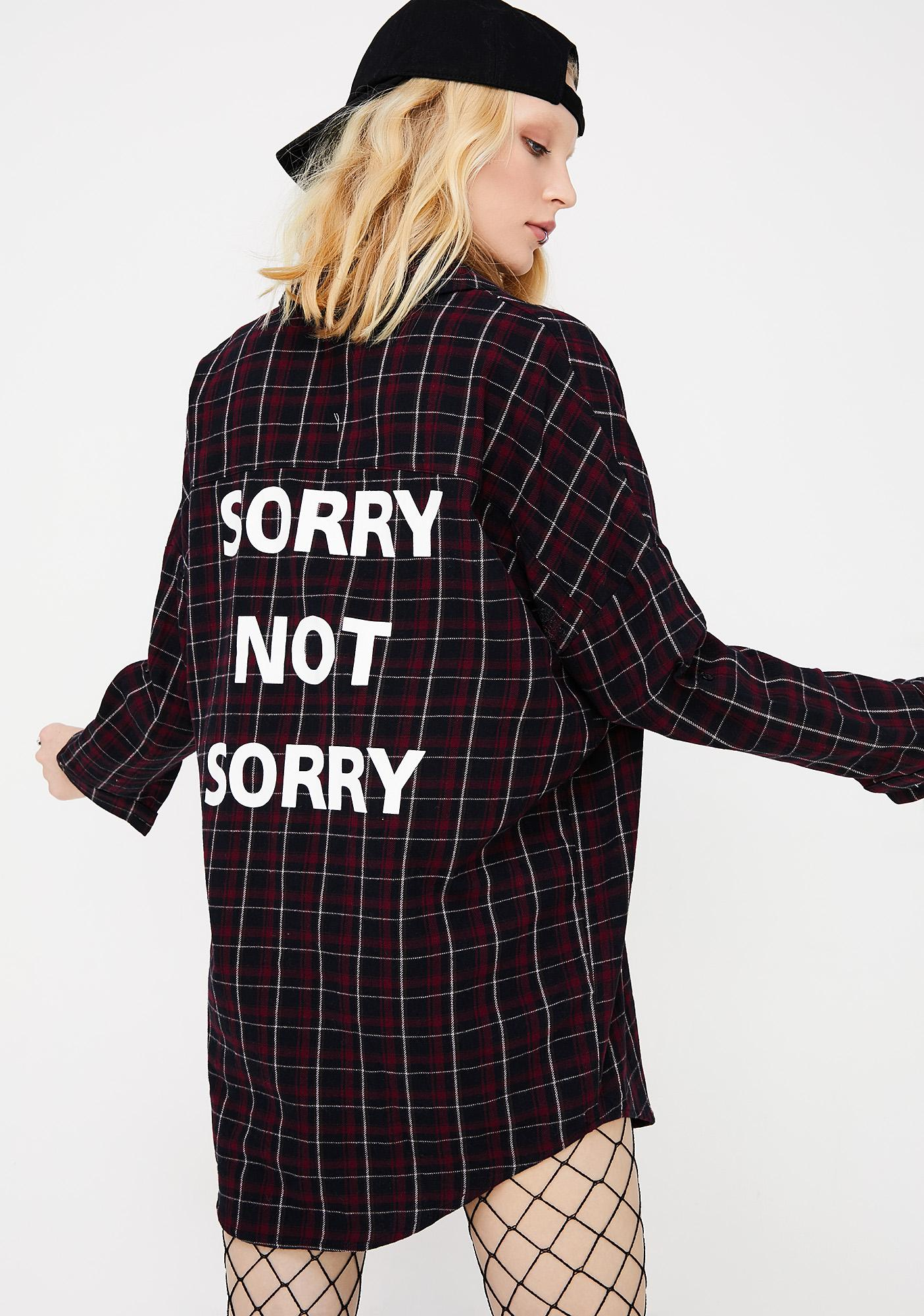 Not Sorry Flannel Shirt