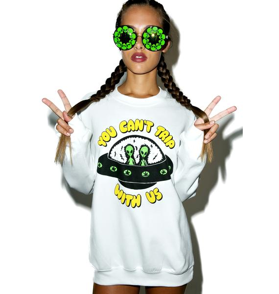 Burger And Friends Whiteout You Can't Trip With Us Sweatshirt