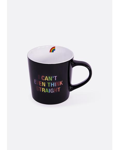 Can't Think Straight Coffee Mug