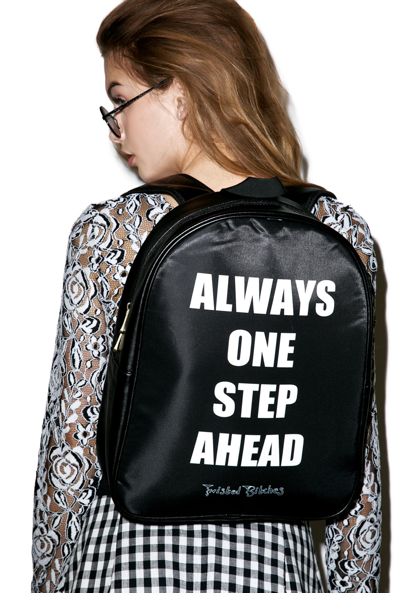 Twisted Bitches One Step Ahead Backpack