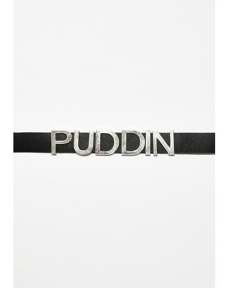 Call Me Puddin Choker