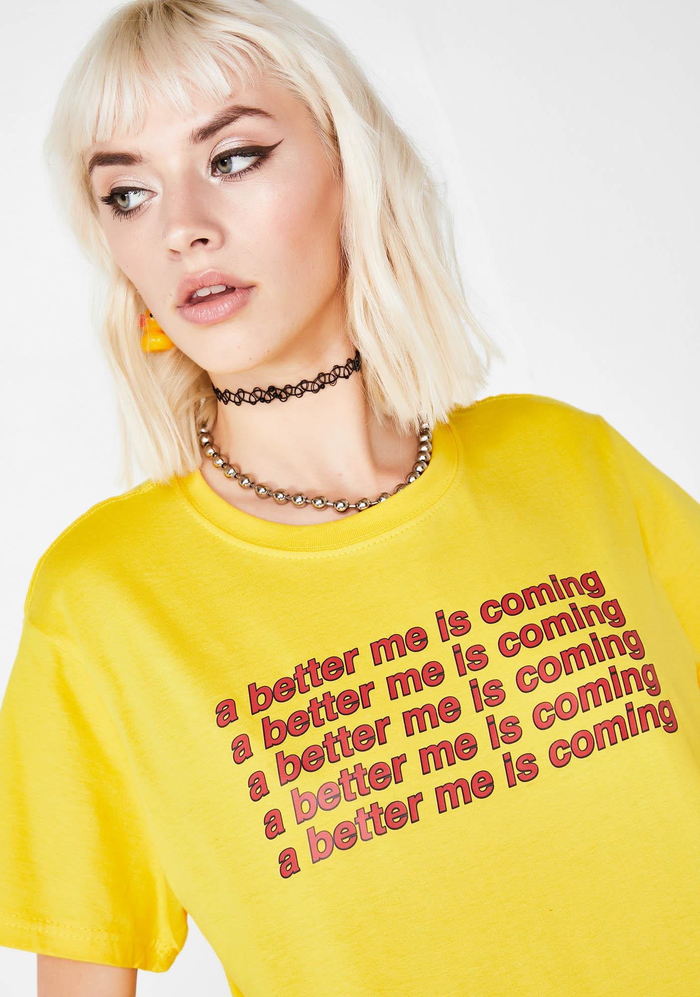 Minga A Better Me Is Coming Oversized Tee