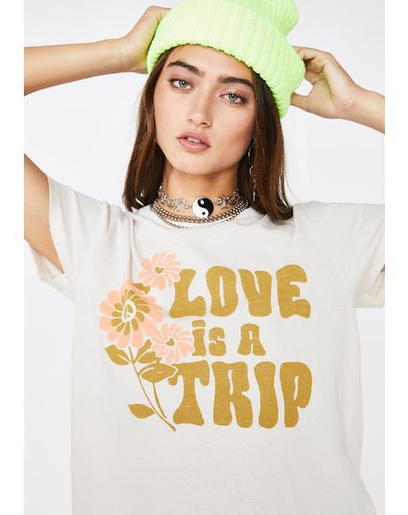 Love Is A Trip Tee