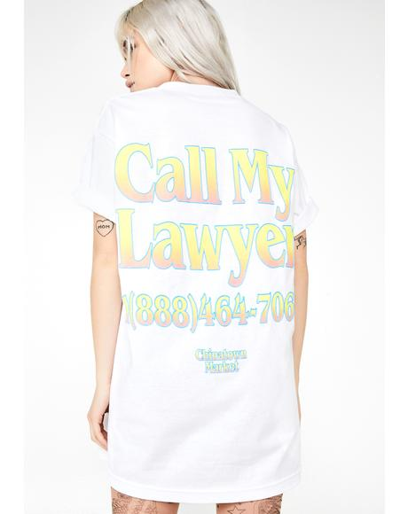 Call My Lawyer Tee