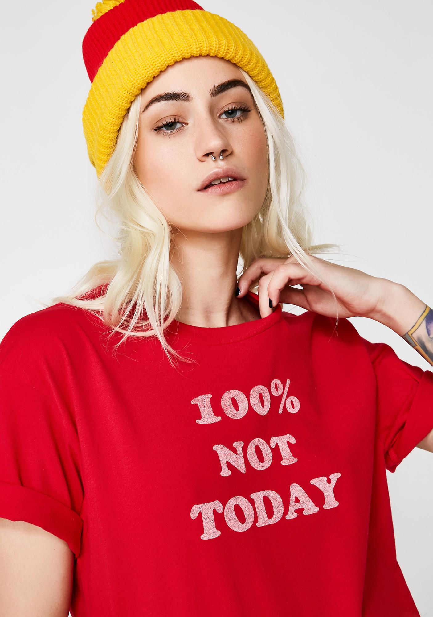 Top Knot Goods Not Today Tee