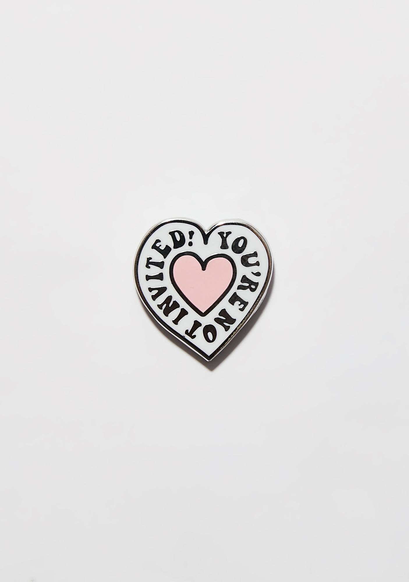 Lazy Oaf Not Invited Pin Badge