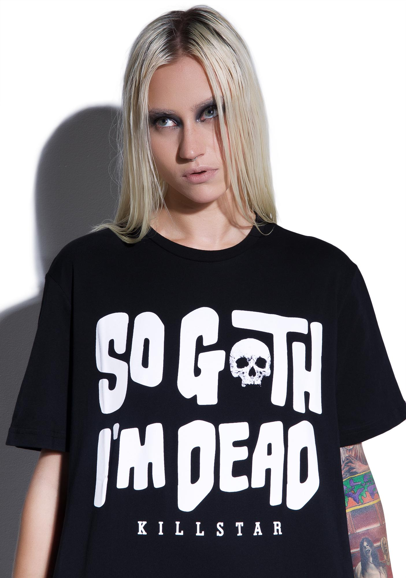Killstar So Goth T-Shirt